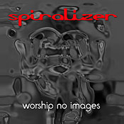 Spiralizer, Worship No Images, cover